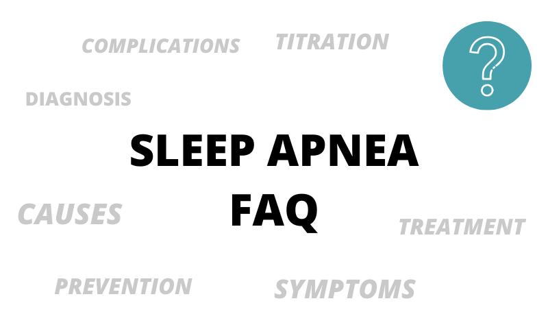 Sleep apnea FAQ 2019