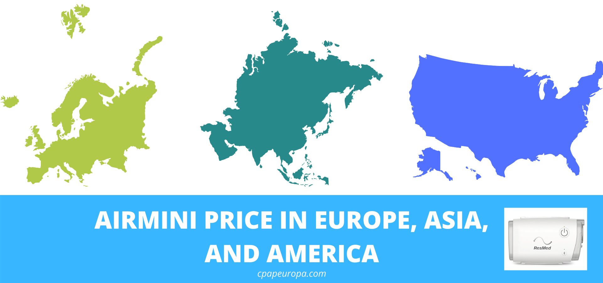 Resmed Airmini Travel CPAP Price Europe Asia America chart.