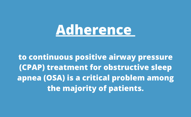 Adherence to CPAP therapy problem