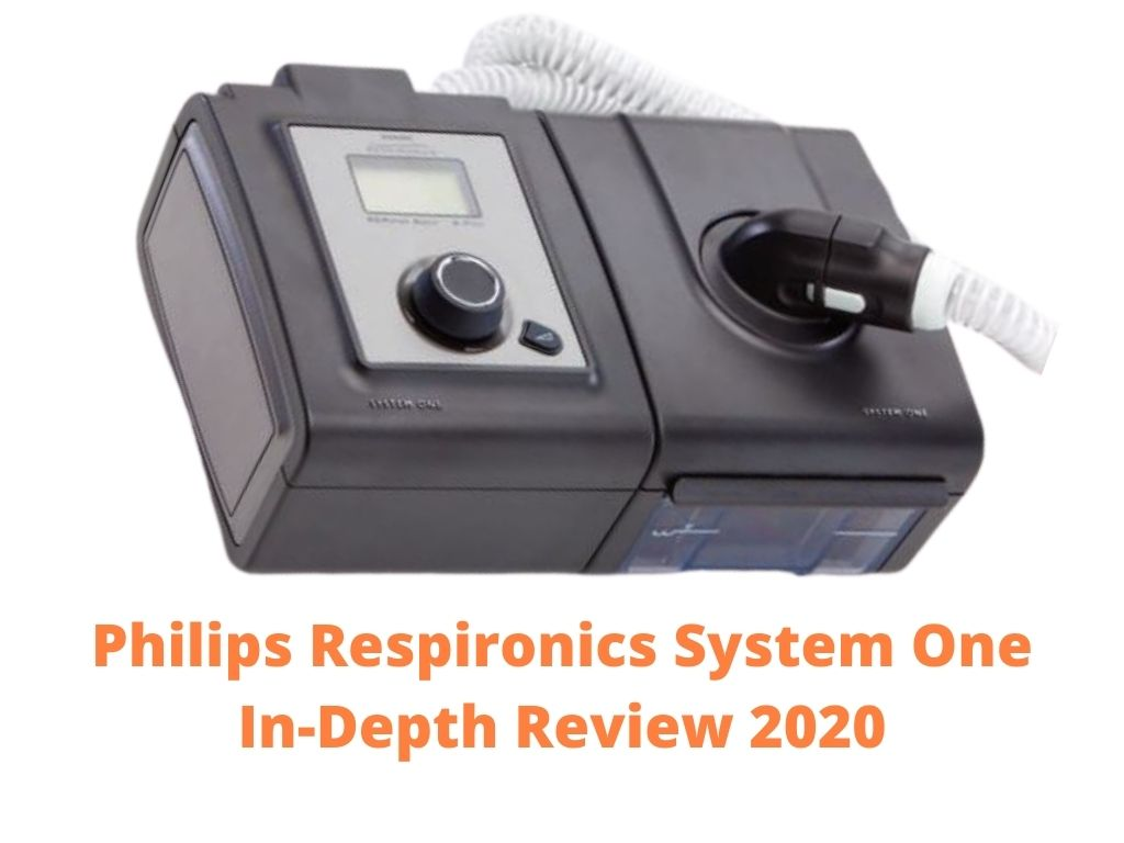 Philips Respironics System One Review 2020